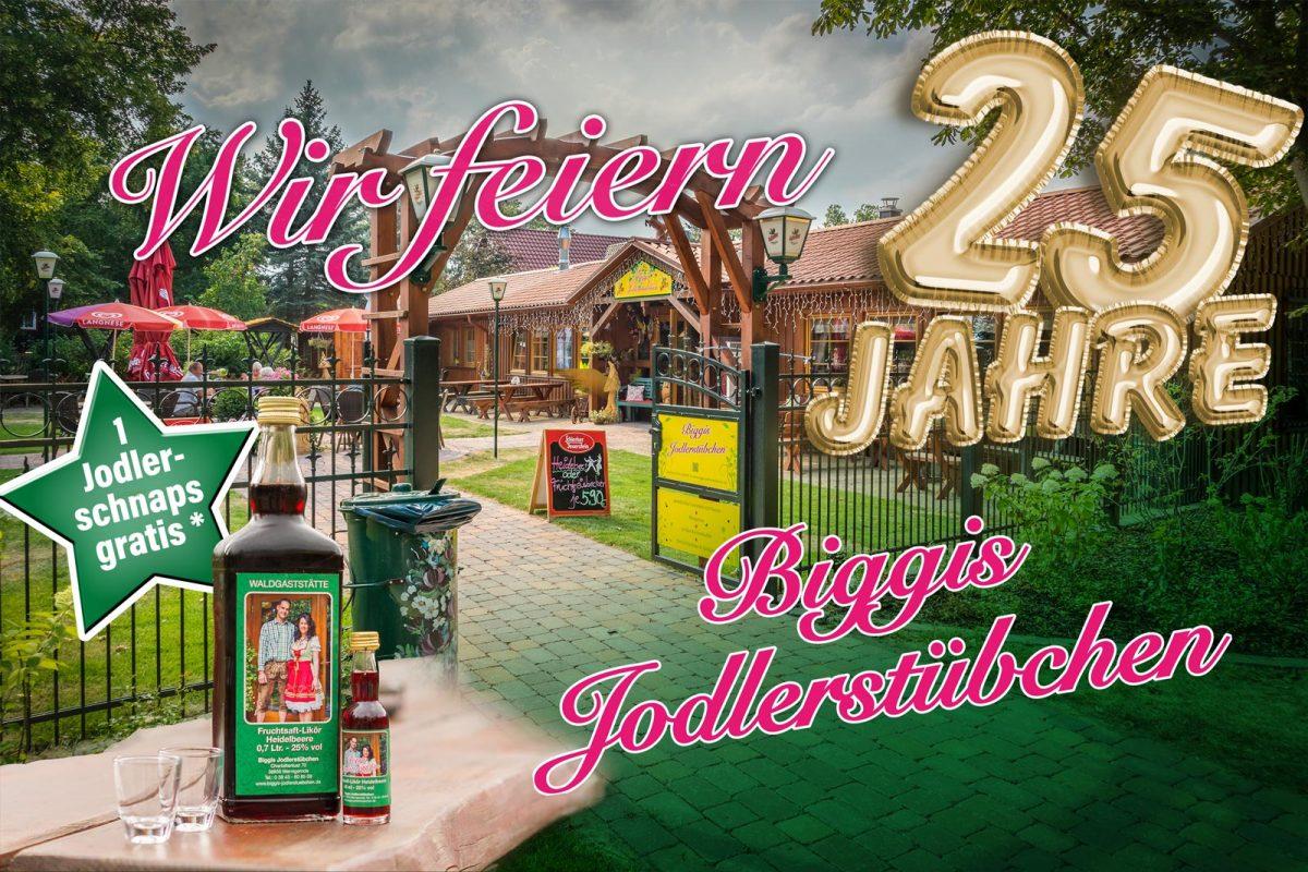 Wir feiern: 25 Jahre Biggis Jodlerstübchen